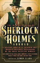 The Mammoth Book of Sherlock Holmes Abroad [Paperback] Clark, Simon - $5.94