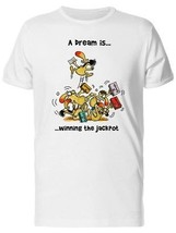A Dream Is Winning The Jackpot Men's Tee -Image by Shutterstock - $12.86+