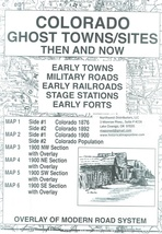 Colorado Ghost Towns/Sites Then and Now ~ Ghost Towns - $12.95