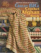 Great Big Crochet Afghan Book American School of Needlework - $7.50