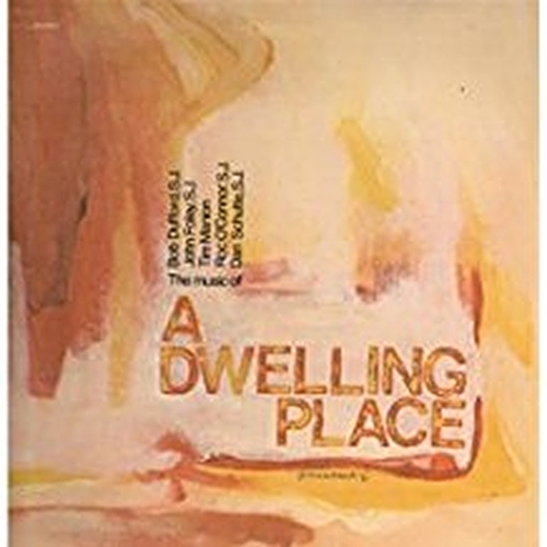 A DWELLING PLACE by St. Louis Jesuits (CD)