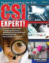 CSI Expert!: Forensic Science for Kids (Grades 5-8) [Paperback] Schulz, Karen K. image 2