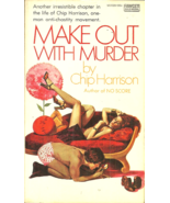 MAKE OUT WITH MURDER Chip Harrison aka Lawrence Block - AUTOGRAPHED - $17.00