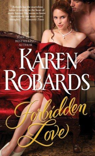 Forbidden Love [Mass Market Paperback] Robards, Karen