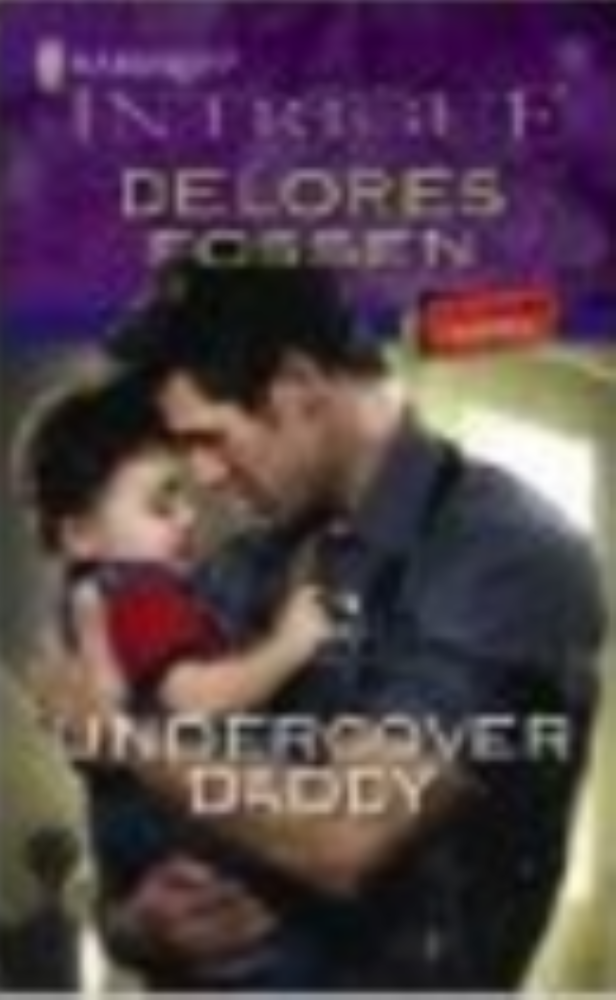 Undercover Daddy by Delores Fossen