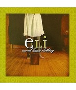 Second Hand Clothing by Eli [Audio CD] Eli - $6.99