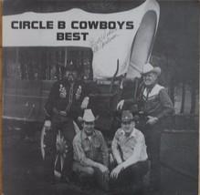 *SIGNED* Circle B Cowboys Best Vinyl LP CB 639 - $28.98
