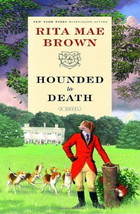 Hounded to Death : Rita Mae Brown : New Hardcover @ZB - $10.95