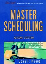Master Scheduling: A Practical Guide to Competitive Manufacturing (The O... - $72.75