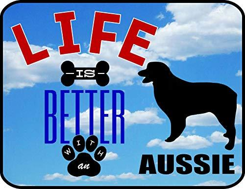 Primary image for Top Shelf Novelties Life is Better with A Aussie Laminated Dog Sign SP2851 (Incl