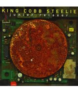 Junior Relaxer [Audio CD] King Cobb Steelie - $8.12