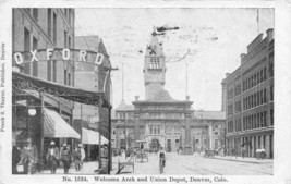 Welcome Arch Union Depot Denver Colorado 1909 postcard - $6.93