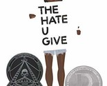 The Hate U Give [Hardcover] Thomas, Angie