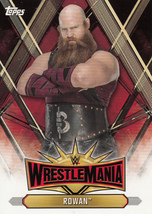 Rowan 2019 Topps WWE Road To Wrestlemania Roster Card #WM-31 - $0.99