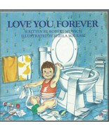 Love You Forever by Robert Munsch;Sheila McGraw;Enduring Nature of Paren... - $12.99