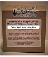 Decaf. Dark Chocolate Mint Dessert Coffee 10 Medium Bold Roasted K-Cups - $10.41