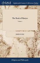 The Book of Martyrs: Or, the History of the Church, from the Beginning o... - $14.55