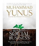 Building Social Business : The New Kind of Capitalism That Serves Humani... - $0.99
