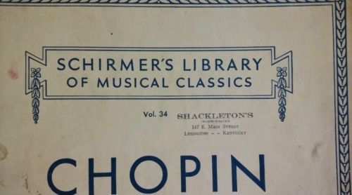 Chopin Classics Vol. 34 For the Piano Schirmers Library Frederic 1943 Vintage.