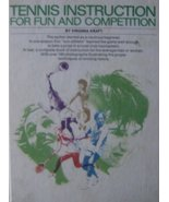 Tennis Instruction for Fun and Competition [Jun 25, 1979] Kraft, Virginia - $9.97