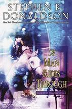 A Man Rides Through (Mordant's Need, Book 2) [Paperback] Donaldson, Step... - $4.41