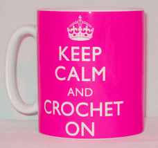 Keep Calm And Crochet On Mug Can Personalise Great Knitting Knit Crochet... - $9.98