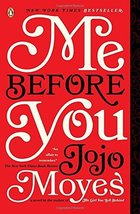 Me Before You (Me Before You Trilogy) [Paperback] Moyes, Jojo image 1