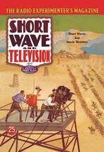 Short Wave and Television: Short Waves Aid Movie Directors by Hugo Gernsback - A - $19.99+