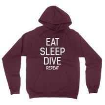 Eat sleep dive  repeat hoodie - $32.50