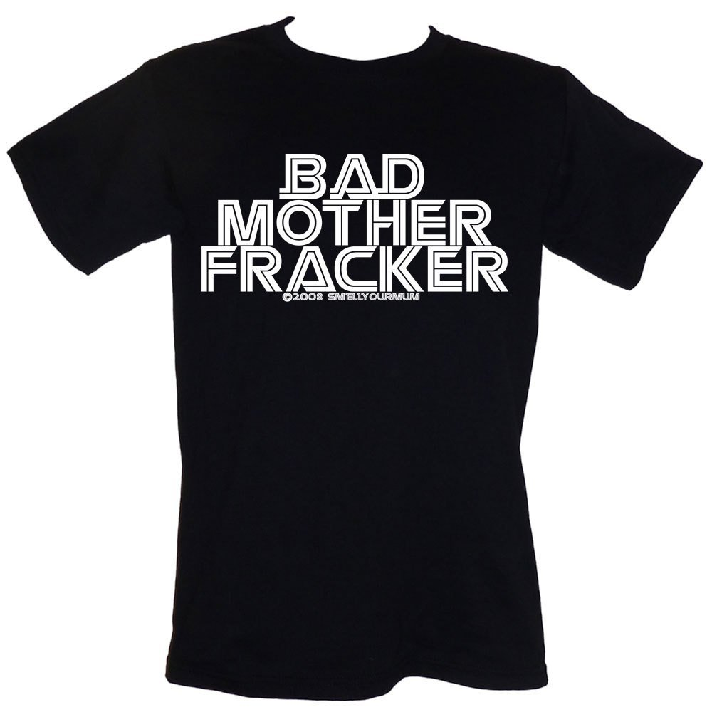 Primary image for Bad Mother Fracker - T-SHIRT Sizes S-4XL funny rude slogan Battlestar Galactica