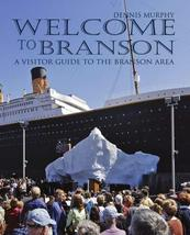 Welcome To Branson: A Visitor Guide to the Branson Area [Paperback] Murphy, Denn