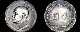 1972 (Yr61)  5 Yuan Taiwan World Coin - China Formosa - $4.99