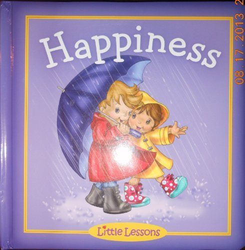 Happiness (Little Lessons) [Hardcover] Link Dyrdahl and Kathleen Estes