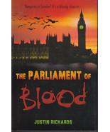 THE PARLIAMENT OF BLOOD - Justin Richards - Bloombury 1st ed. HC 2008 - Fine - $4.00