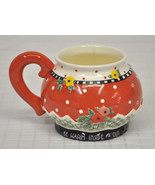 BE WARM Inside & Out MARY Engelbreit RED Holly FLORAL Mug 3D Holiday ME ... - $26.95