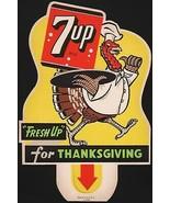 Vintage sign 7 UP Thanksgiving soda pop bottle topper die cut turkey 194... - $29.99