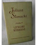 Poland Juliusz Stowacki Utwory Wybrane Songs Poems Poetry 1959 Polish Vol 1 - $19.79