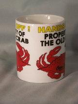 "HANDS OFF! Property Of The Old Crab coffee cup approx 3.8"" tall Ocean Shores, WA image 3"