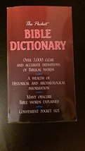 The Pocket Bible Dictionary [Paperback] Phillip Schaff