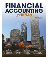 Financial Accounting for MBAs, 5th Edition Peter D. Easton - $10.99