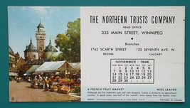 NORTHERN TRUST CO Winnipeg + French Fruit Market - November 1948 INK BLO... - $6.75