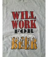 Vintage Will Work For Beer T Shirt 1992 Best Fruit of the Loom Size XL Gray - $39.55