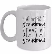What Happens At Grandmas Stays At Grandmas Mug Funny Grandmother Coffee White - $17.91+