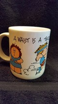 "1987 Humor ""A waist is a terrible thing to mind"" coffee mug for the diet... - $9.50"