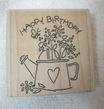 1996 Stampin Up Rubber Stamp Happy Birthday Watering Can Flowers Great Shape - $8.42