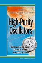 The Designer's Guide to High-Purity Oscillators (The Designer's Guide Book Serie image 2