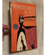 CONDITIONALLY HUMAN  3 Science Fiction Novellas By Walter M. Miller, Jr.... - $9.95