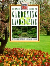 Time Life Books Complete Guide to Gardening and Landscaping Time-Life Books - £21.97 GBP