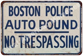 Boston Police Auto Impound Vintage Look Reproduction Metal Sign 8x12 812... - $16.95+