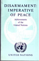 Disarmament Imperative Of Peace - Achievements of the United Nations - $3.25